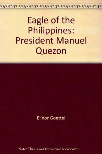 9780671322144: Eagle of the Philippines: President Manuel Quezon