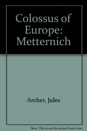 9780671322625: Colossus of Europe: Metternich