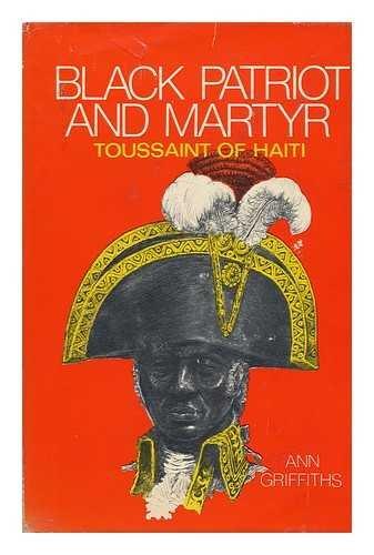9780671322649: Black patriot and martyr;: Toussaint of Haiti