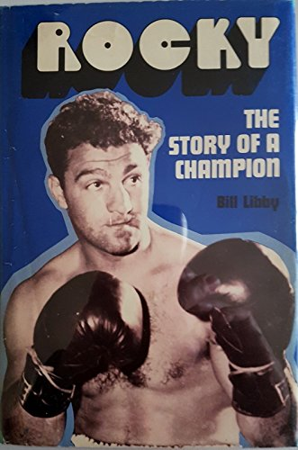 Rocky: the story of a champion (0671323717) by Libby, Bill