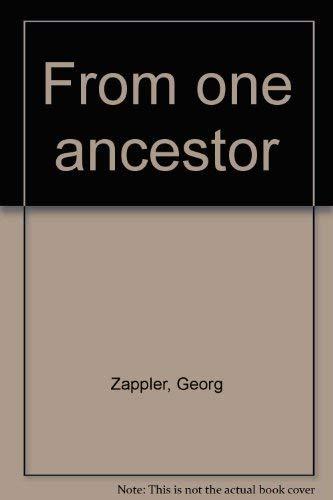 From One Ancestor: Zappler, Gerog, Kalmenoff, Matthew, ill.,
