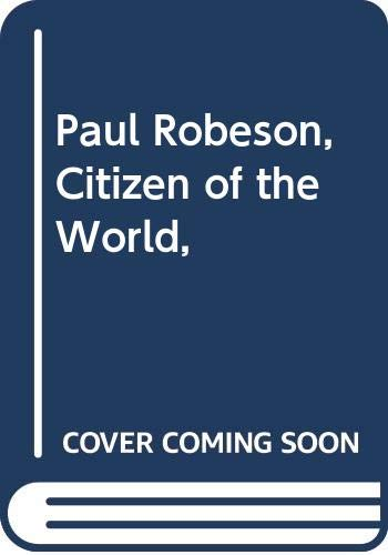 9780671324643: Paul Robeson, Citizen of the World,