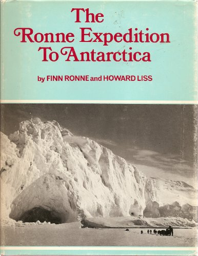 The Ronne Expedition to Antarctica