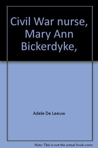 9780671326173: Civil War nurse, Mary Ann Bickerdyke,