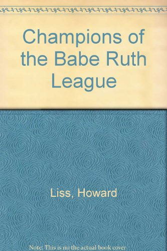 9780671327347: Champions of the Babe Ruth League
