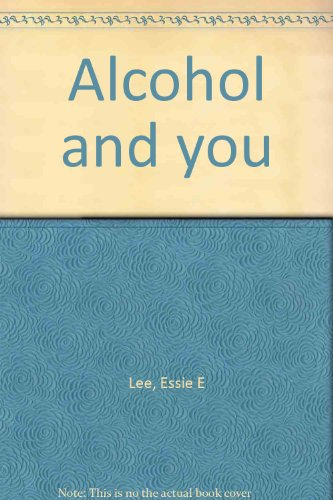 9780671327583: Alcohol and you