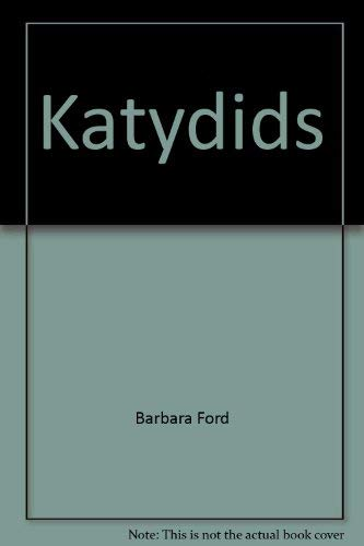 Katydids : The Singing Insects