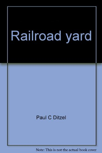 9780671328719: Railroad yard
