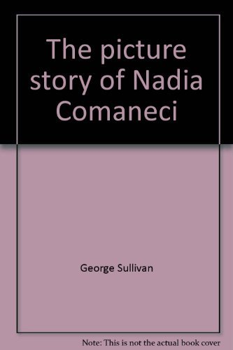 9780671329259: The picture story of Nadia Comaneci