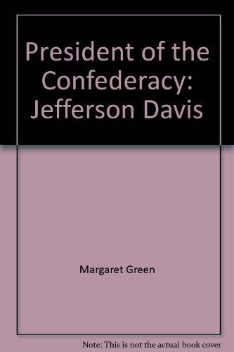 9780671337506: President of the Confederacy: Jefferson Davis