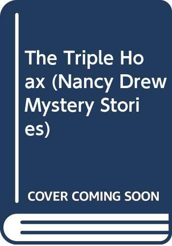 9780671340100: The Triple Hoax (Nancy Drew Mystery Stories)
