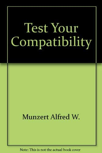 Test Your Compatibility (0671340379) by Alfred W. Munzert