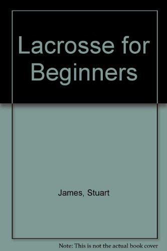 9780671340506: Lacrosse for Beginners