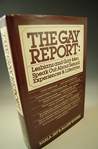 9780671400132: The gay report: Lesbians and gay men speak out about sexual experiences and lifestyles