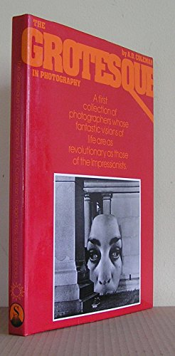 9780671400149: The grotesque in photography