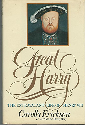 9780671400170: Great Harry: The Extravagant Life of Henry VIII