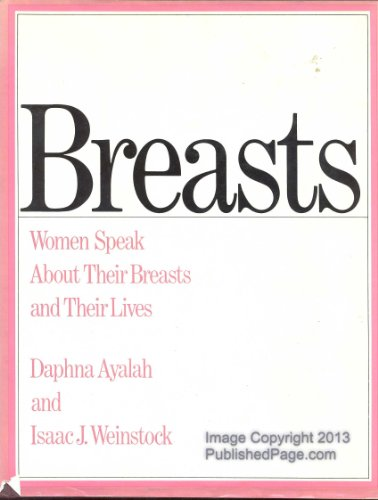 9780671400217: Breasts: Women Speak About Their Breasts and Their Lives