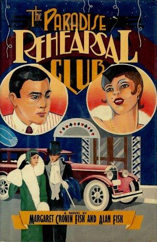 9780671400231: The Paradise Rehearsal Club: A Novel