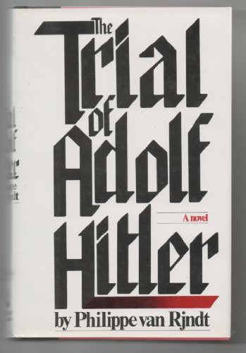 9780671400286: The trial of Adolf Hitler: A novel