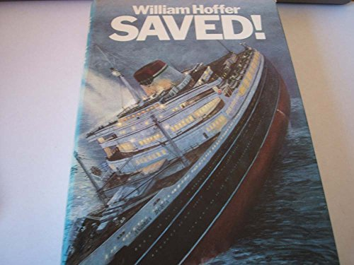 9780671400408: Saved! : the Story of the Andrea Doria, the Greatest Sea Rescue in History / William Hoffer