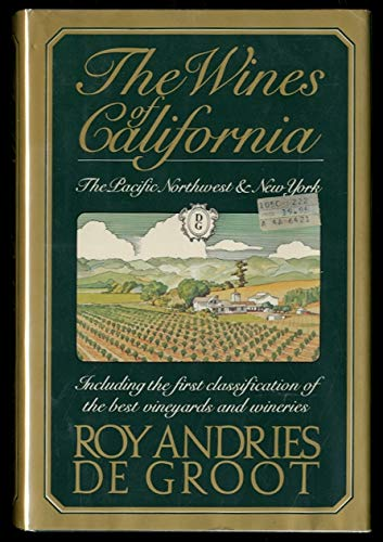 9780671400491: The Wines of California, the Pacific Northwest and New York