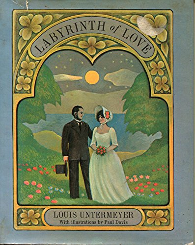Labyrinth of Love (9780671402907) by Louis Untermeyer