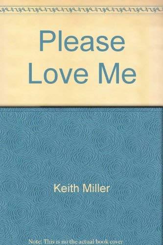 9780671410162: Please Love Me