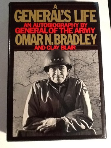 9780671410230: A General's Life: An Autobiography by General of the Army Omar N. Bradley