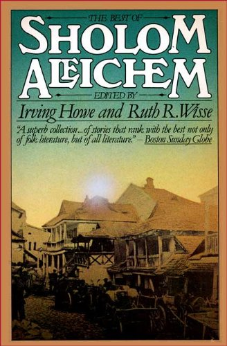 The Best of Sholem Aleichem: Sholem Aleichem