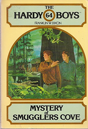the hardy boys: mystery of smugglers cove: franklin w. dixon