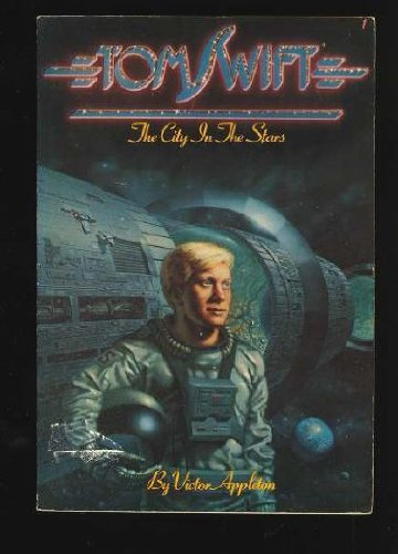 9780671411152: The City in the Stars (Tom Swift #1)