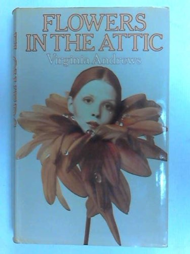 Flowers In The Attic First Edition Abebooks