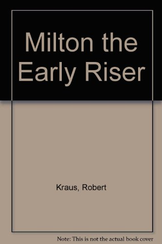 9780671412036: Milton the Early Riser