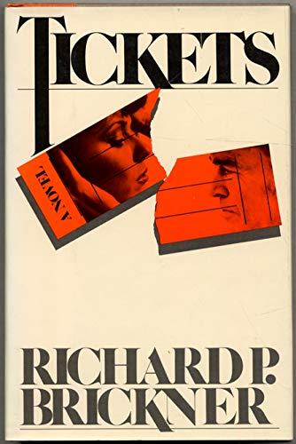 Tickets: Brickner, Richard P.