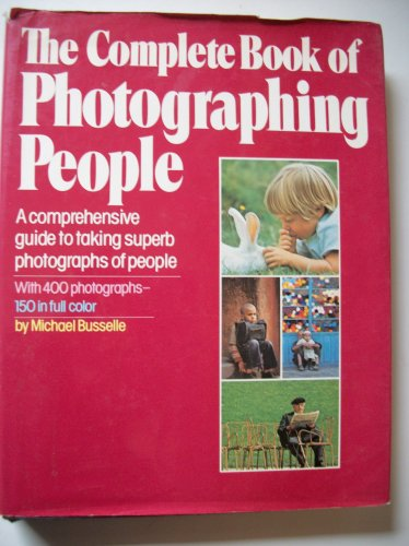 9780671412579: Complete Book of Photographing People