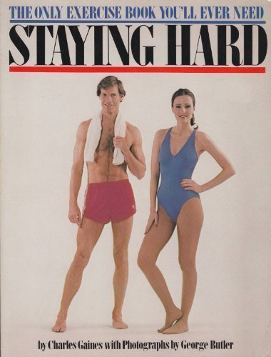 9780671412654: Staying Hard: The Only Exercise Book You Will Ever Need