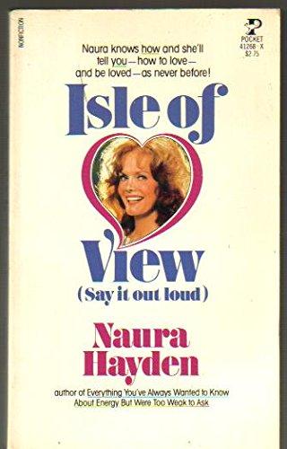 ISLE OF VIEW: Naura hayden