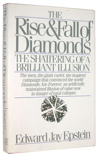 9780671412890: The Rise and Fall of Diamonds: The Shattering of a Brilliant Illusion