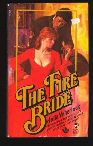 Fire Bride: Julia wherlock
