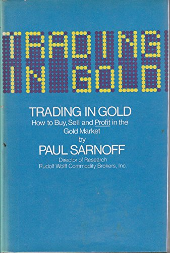 9780671413293: Trading in Gold