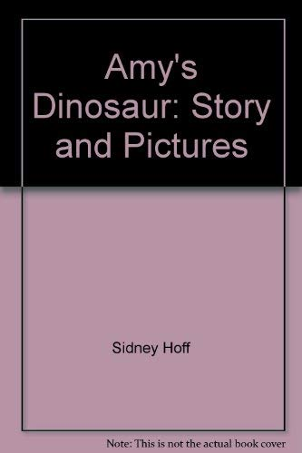 9780671413385: Amy's Dinosaur: Story and Pictures