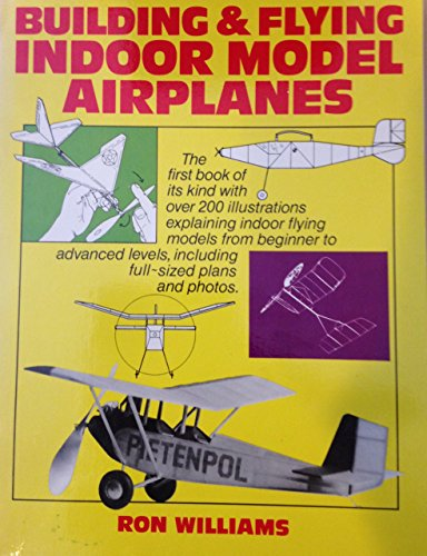 9780671413668: Building & Flying Indoor Model Airplanes (A Necessary Equipment Book)