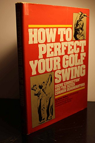 9780671414153: How to Perfect Your Golf Swing