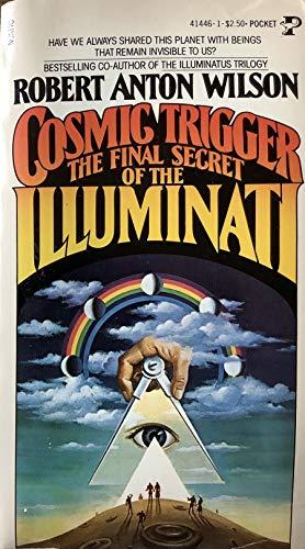 9780671414467: Cosmic Trigger: The Final Secret of the Illuminati