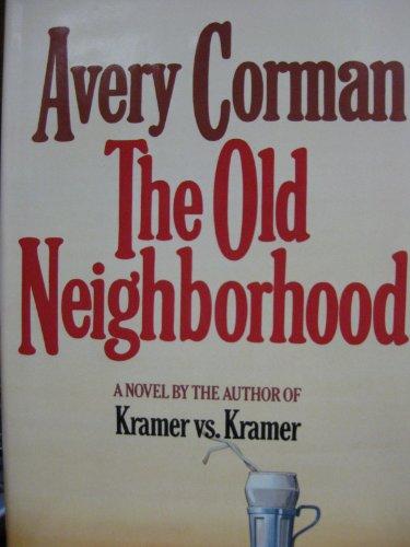The Old Neighborhood: Corman, Avery