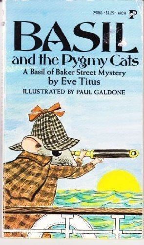 Basil and the Pygmy Cats (A Basil of Baker Street Mystery): Eve Titus