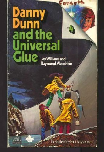 9780671414955: Danny Dunn and the Universal Glue