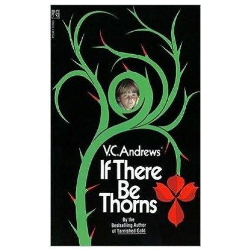 9780671415082: If There Be Thorns (Dollanganger Series, Bk. 3)