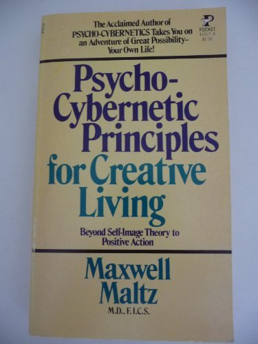 9780671415174: Psycho-Cybernetic Principles for Creative Living