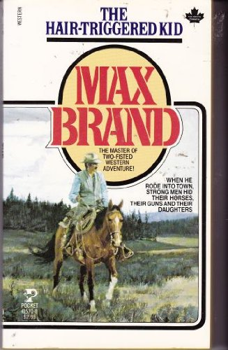 The Hair-Trigger Kid (Pocket Books, No. 930): Brand, Max